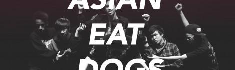 "MIA 7 : ""Asian Eat Dogs"""
